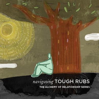 Navigating Tough Rubs