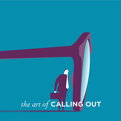 The Art of Calling Out