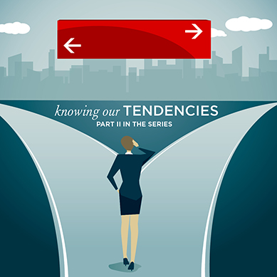 Knowing Our Tendencies (v2)